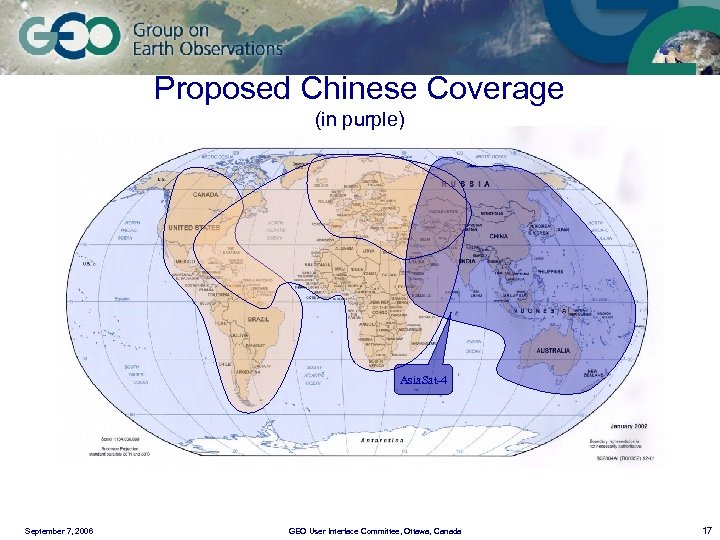 Proposed Chinese Coverage (in purple) Asia. Sat-4 September 7, 2006 GEO User Interface Committee,