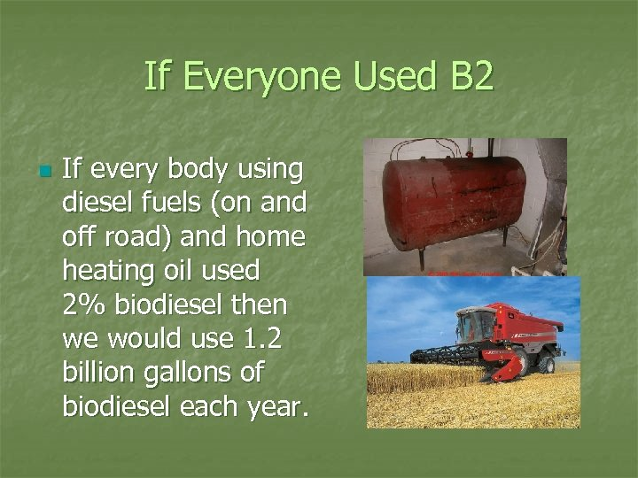 If Everyone Used B 2 n If every body using diesel fuels (on and