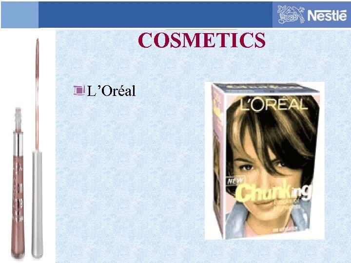 COSMETICS L'Oréal