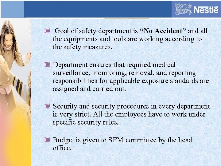 "Goal of safety department is ""No Accident"" and all the equipments and tools"