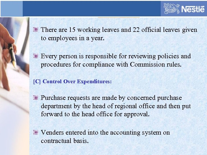 There are 15 working leaves and 22 official leaves given to employees in a