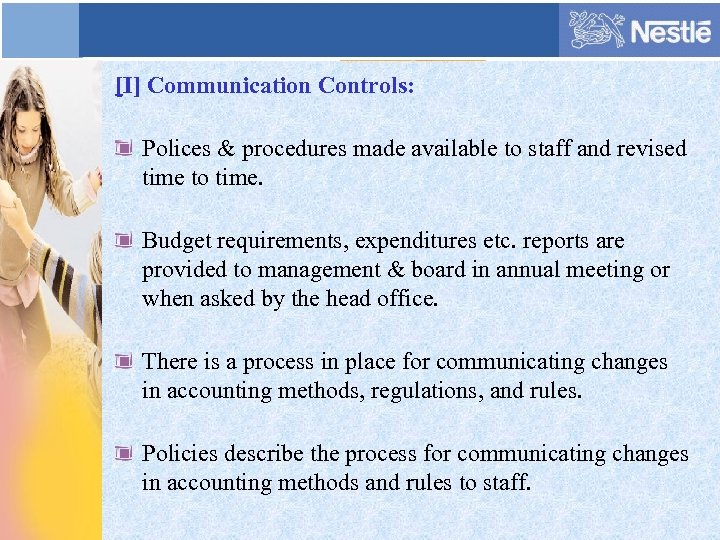 [I] Communication Controls: Polices & procedures made available to staff and revised time to