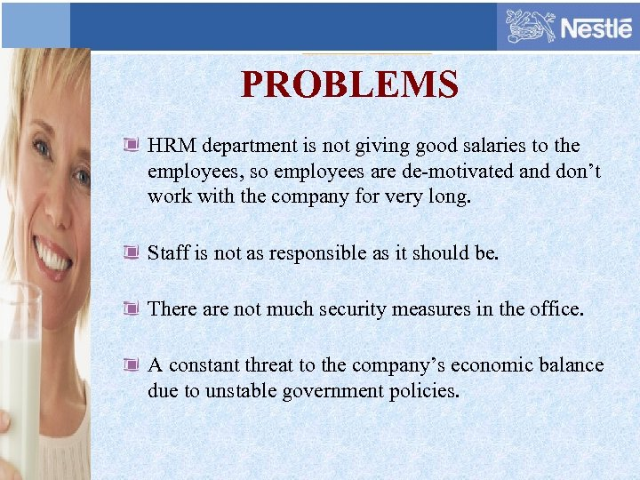 PROBLEMS HRM department is not giving good salaries to the employees, so employees are