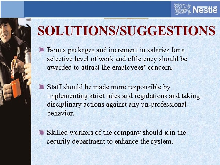 SOLUTIONS/SUGGESTIONS Bonus packages and increment in salaries for a selective level of work and