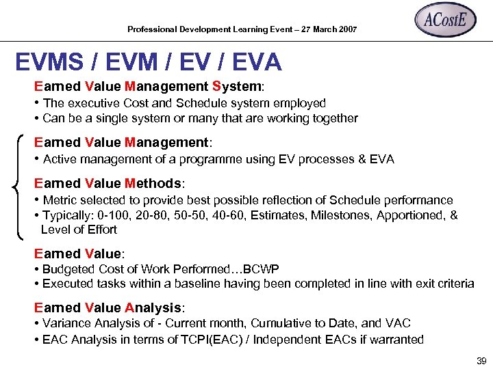 Professional Development Learning Event – 27 March 2007 EVMS / EVM / EVA Earned