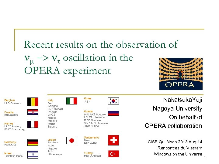 Recent results on the observation of -> oscillation in the OPERA experiment Belgium ULB