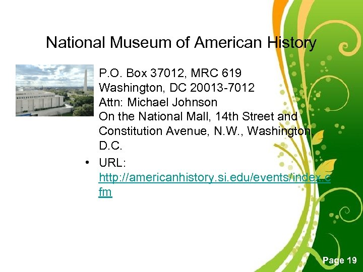 National Museum of American History • P. O. Box 37012, MRC 619 Washington, DC