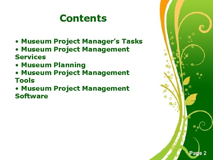 Contents • Museum Services • Museum Tools • Museum Software Project Manager's Tasks Project