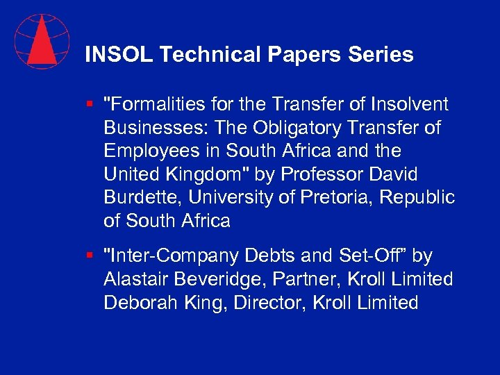 INSOL Technical Papers Series §