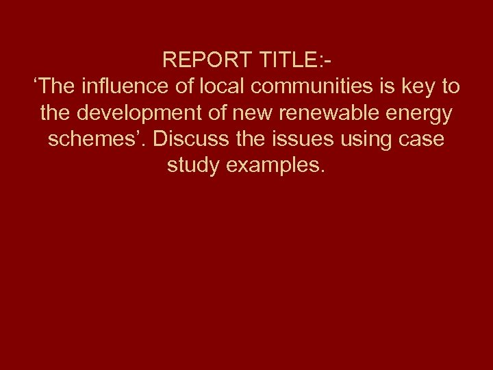 REPORT TITLE: 'The influence of local communities is key to the development of new