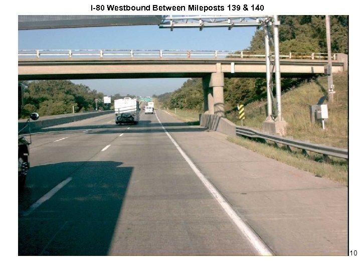 I-80 Westbound Between Mileposts 139 & 140 10