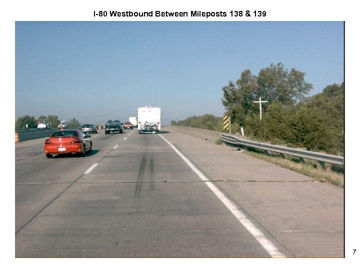 I-80 Westbound Between Mileposts 138 & 139 7
