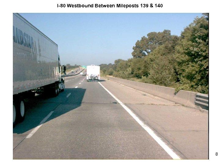 I-80 Westbound Between Mileposts 139 & 140 8