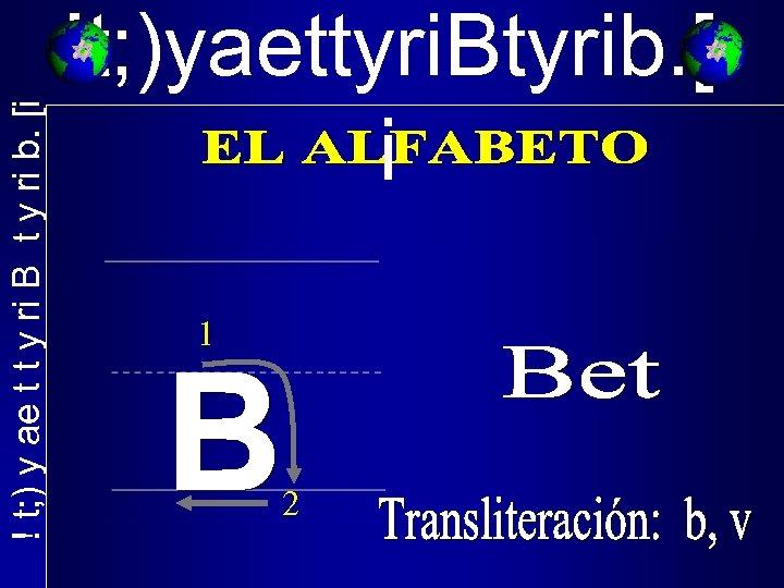 ! t; ) y ae t t y ri B t y ri b.