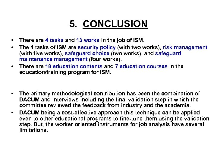 5. CONCLUSION • • • There are 4 tasks and 13 works in the