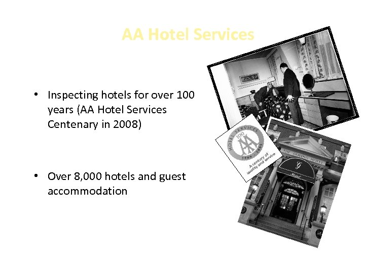 AA Hotel Services • Inspecting hotels for over 100 years (AA Hotel Services Centenary