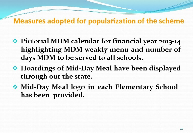 Measures adopted for popularization of the scheme v Pictorial MDM calendar for financial year