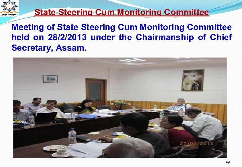 State Steering Cum Monitoring Committee Meeting of State Steering Cum Monitoring Committee held on