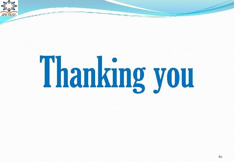 Thanking you 60