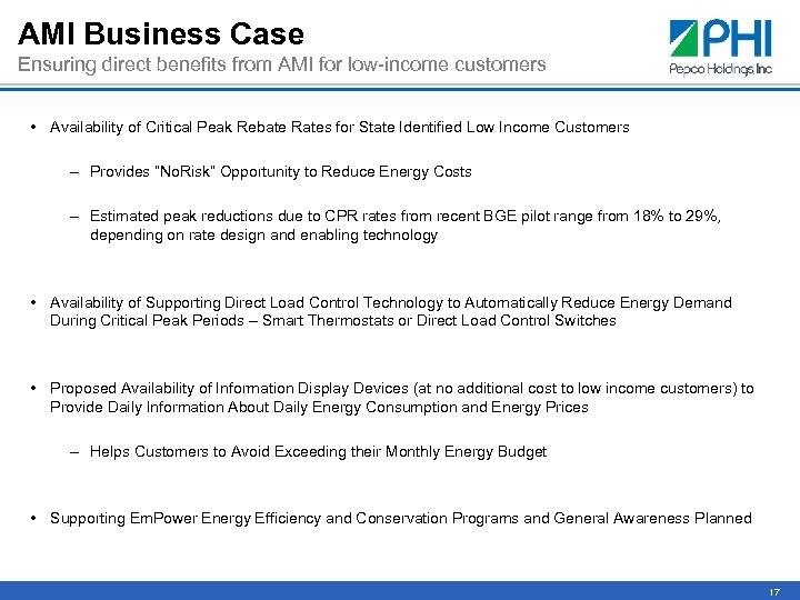 AMI Business Case Ensuring direct benefits from AMI for low-income customers • Availability of