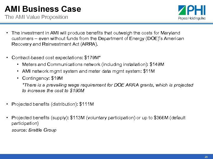 AMI Business Case The AMI Value Proposition • The investment in AMI will produce