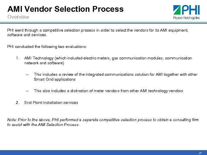 AMI Vendor Selection Process Overview PHI went through a competitive selection process in order