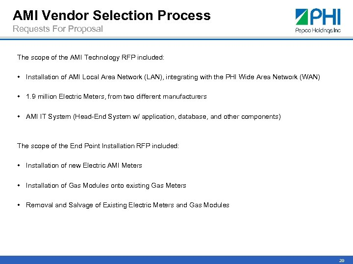 AMI Vendor Selection Process Requests For Proposal The scope of the AMI Technology RFP
