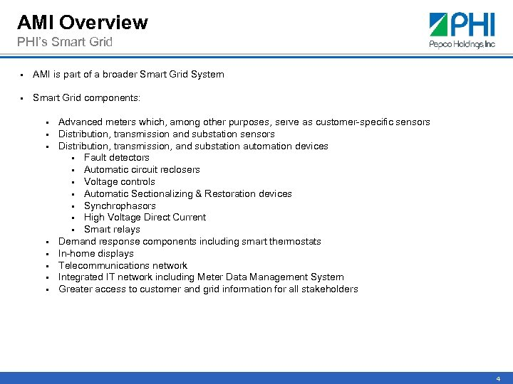 AMI Overview PHI's Smart Grid § AMI is part of a broader Smart Grid