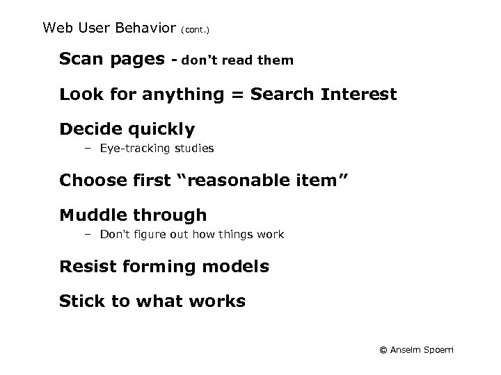 Web User Behavior Scan pages (cont. ) - don't read them Look for anything