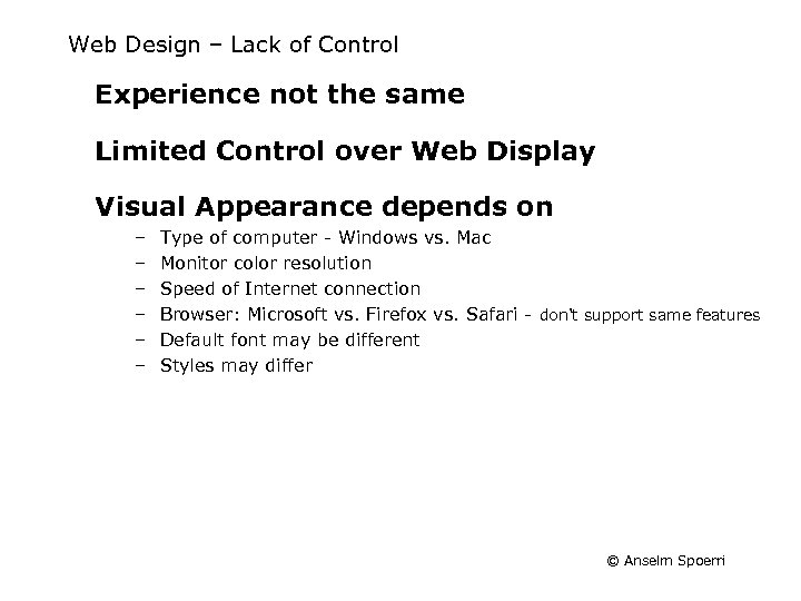 Web Design – Lack of Control Experience not the same Limited Control over Web