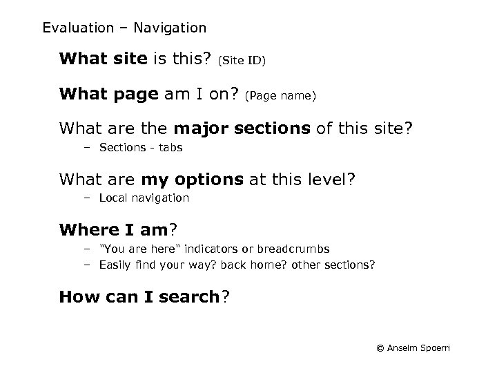 Evaluation – Navigation What site is this? (Site ID) What page am I on?