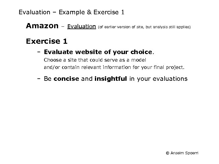 Evaluation – Example & Exercise 1 Amazon – Evaluation (of earlier version of site,