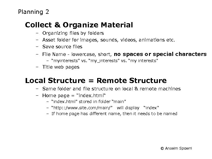 Planning 2 Collect & Organize Material – Organizing files by folders – Asset folder