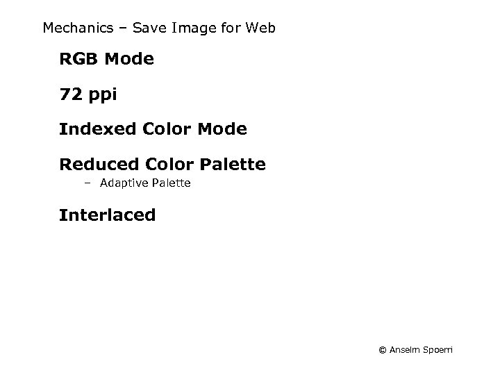 Mechanics – Save Image for Web RGB Mode 72 ppi Indexed Color Mode Reduced