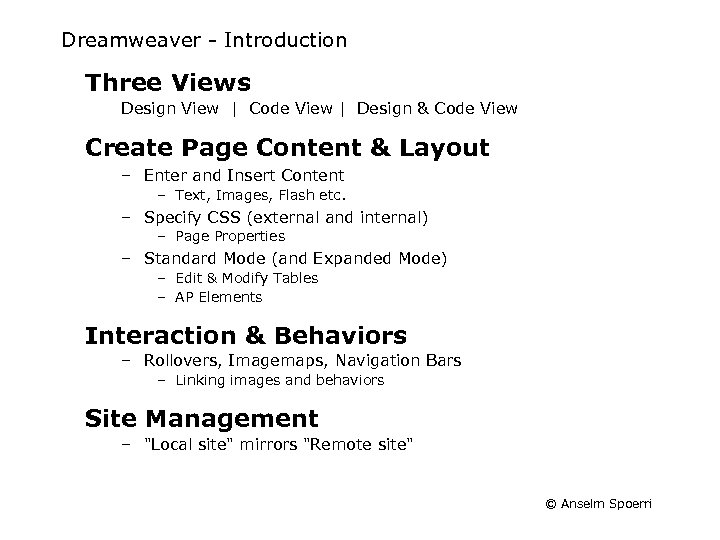 Dreamweaver - Introduction Three Views Design View | Code View | Design & Code