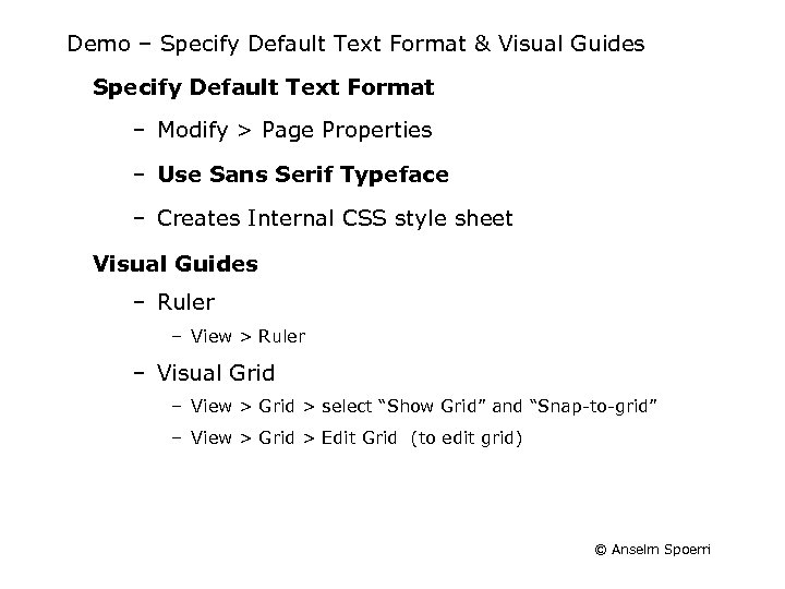 Demo – Specify Default Text Format & Visual Guides Specify Default Text Format –