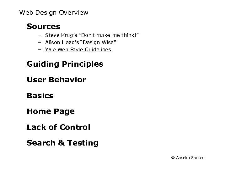 "Web Design Overview Sources – Steve Krug's ""Don't make me think!"" – Alison Head's"