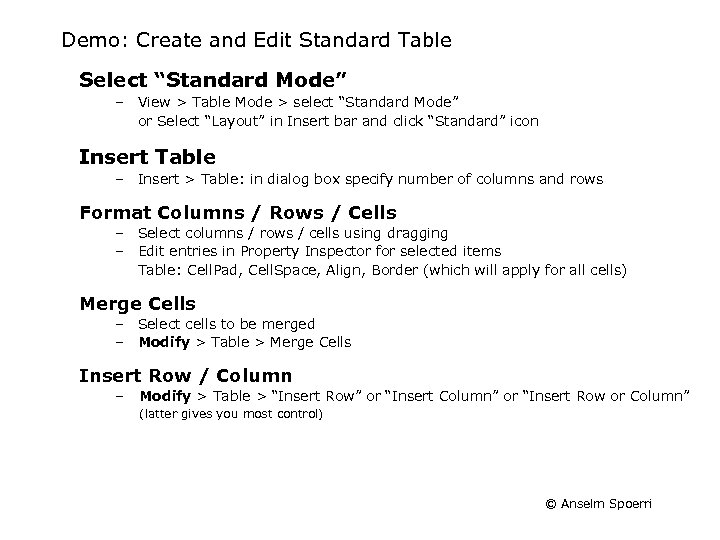"""Demo: Create and Edit Standard Table Select """"Standard Mode"""" – View > Table Mode"""