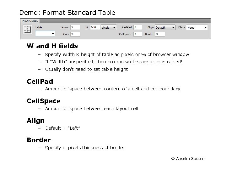 Demo: Format Standard Table W and H fields – Specify width & height of