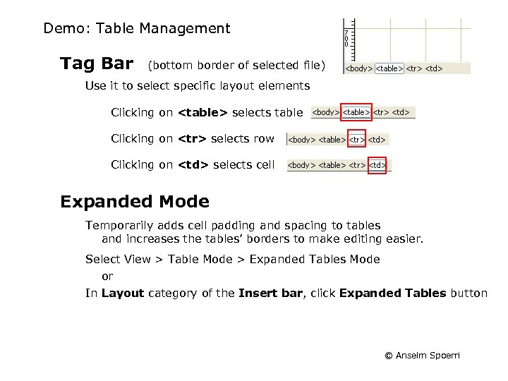 Demo: Table Management Tag Bar (bottom border of selected file) Use it to select