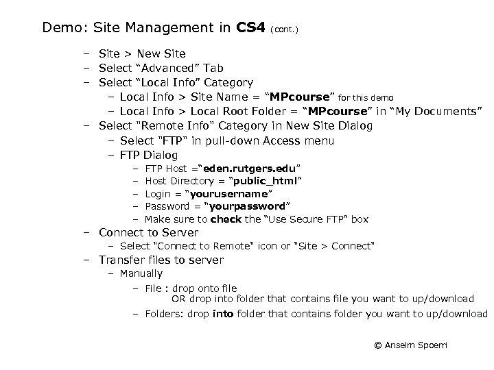 Demo: Site Management in CS 4 (cont. ) – Site > New Site –