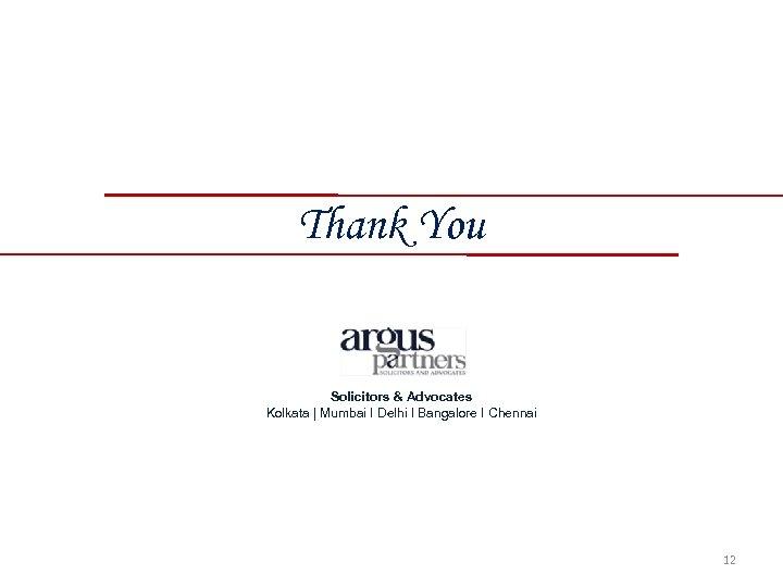 Thank You Solicitors & Advocates Kolkata | Mumbai I Delhi I Bangalore I Chennai