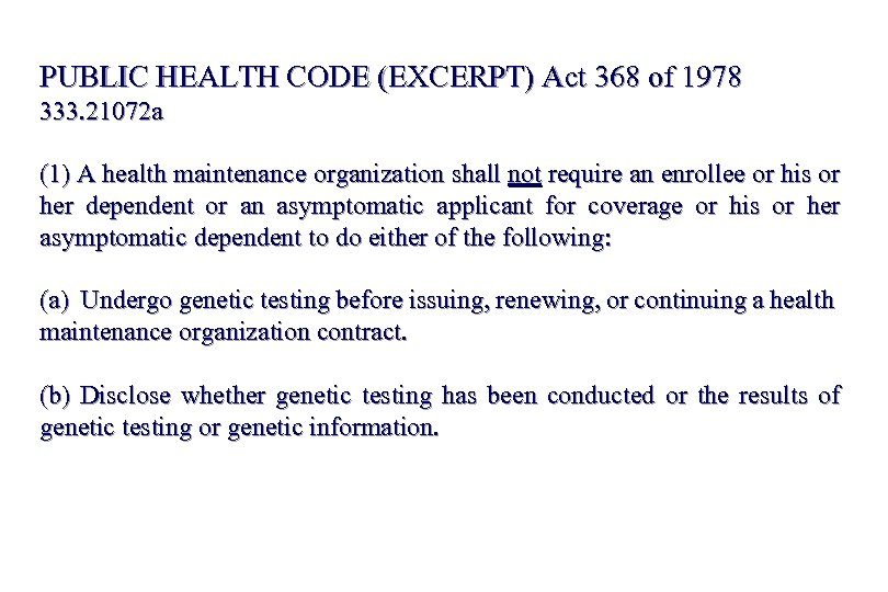 PUBLIC HEALTH CODE (EXCERPT) Act 368 of 1978 333. 21072 a (1) A health