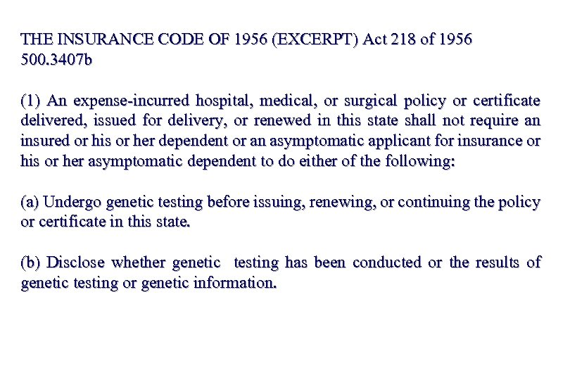 THE INSURANCE CODE OF 1956 (EXCERPT) Act 218 of 1956 500. 3407 b (1)