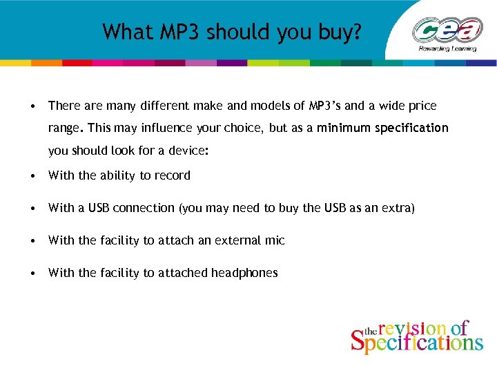 What MP 3 should you buy? • There are many different make and models