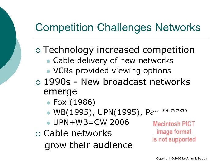 Competition Challenges Networks ¡ Technology increased competition l l ¡ 1990 s - New