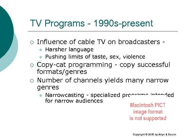 TV Programs - 1990 s-present ¡ Influence of cable TV on broadcasters l l