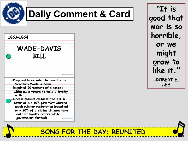 Daily Comment & Card 1863 -1864 WADE-DAVIS BILL -Proposal to reunite the country by