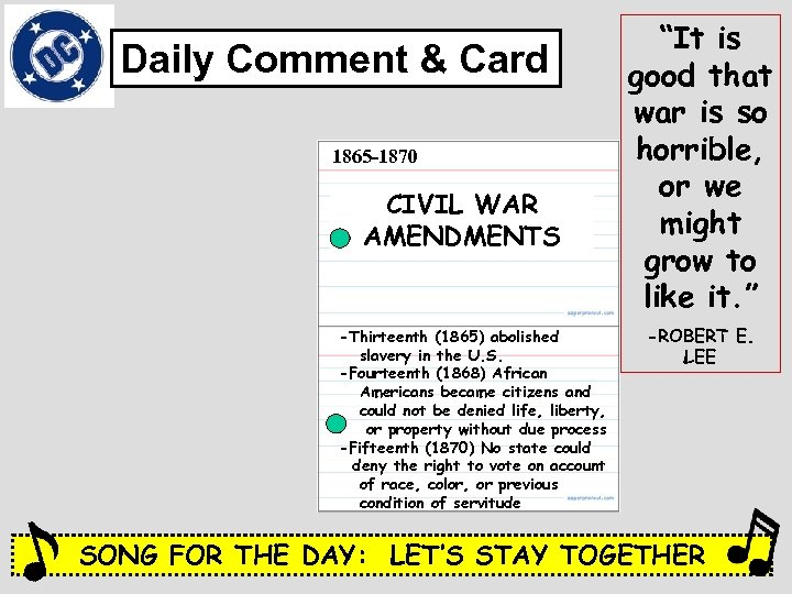 Daily Comment & Card 1865 -1870 CIVIL WAR AMENDMENTS -Thirteenth (1865) abolished slavery in