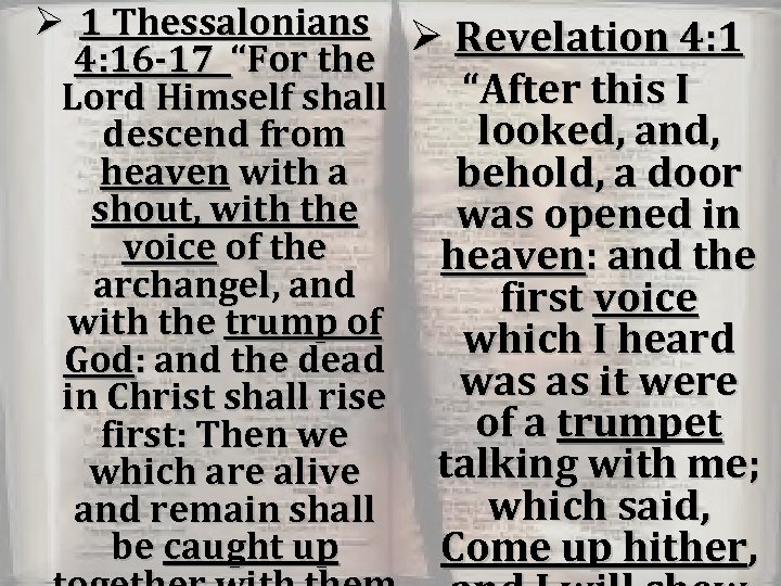 """Ø 1 Thessalonians Ø Revelation 4: 16 -17 """"For the """"After this I Lord"""
